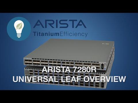 Arista 7280R Universal Leaf Overview