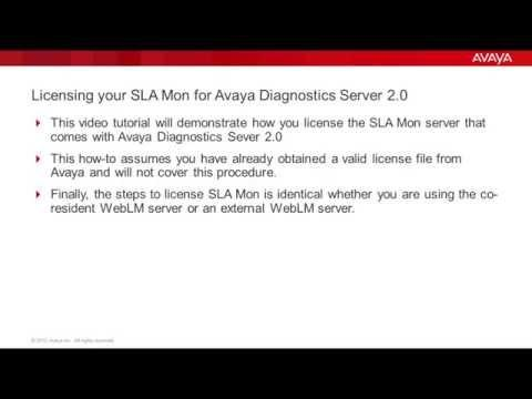Licensing Your SLA Mon For Avaya Diagnostics Server 2.0