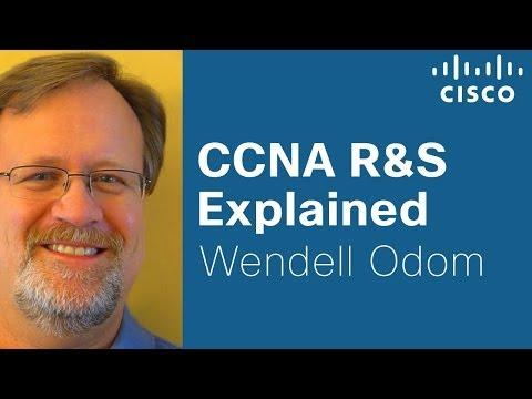 CCNA R&S Explained With Cisco Press Author Wendell Odom