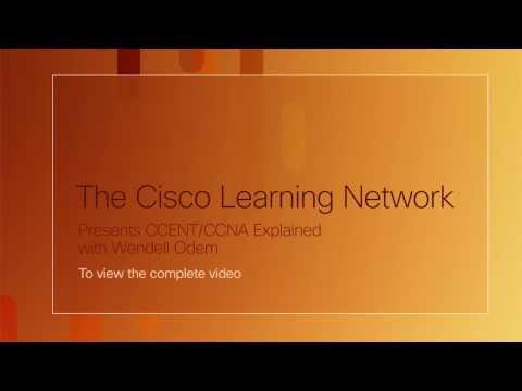 Cisco Learning Network | CCENT/CCNA Explained