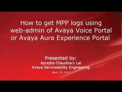 How To Capture MPP Logs Using The Web Admin For Avaya Aura Experience Portal Or Voice Portal