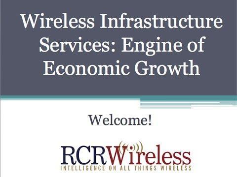 RCR Wireless Editorial Webinar: Wireless Infrastructure Services